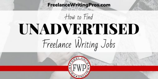 How to Find Unadvertised Freelance Writing Jobs