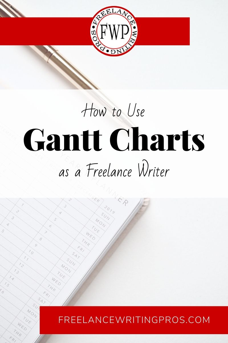 How to Use Gantt Charts as a Freelance Writer - Freelance Writing Pros