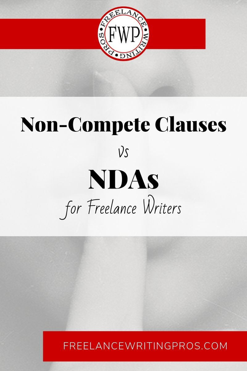 Non-Compete Clauses vs NDAs for Freelance Writers - Freelance Writing Pros