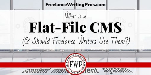 What is a Flat-File CMS (& Should Freelance Writers Use Them?)